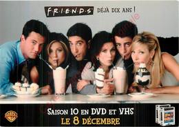 Carte Publicité Pour  FRIENDS Déjà 10 Ans ! - Pubblicitari