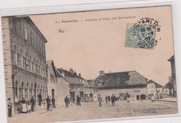 CPA A13 PONTARLIER- Caserne -p-belle Animation  Place Des Bernadines - Pontarlier