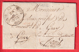 CAD TYPE 11 GY HAUTE SAONE 1832 FRANCHISE LE MAIRE DE AUTOREILLE POUR GRAY - 1801-1848: Precursors XIX