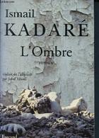 L'ombre - Kadaré Ismail - 1994 - Other