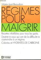 Régimes Pour Maigrir- Recettes Pour Tous Les Goûts -Destiné à Ceux Qui Ont De La Difficulté à S'astreindre à Un Régime- - Libri