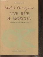 Une Rue à Moscou (Sivtzev Vrajek) Roman - Ossorguine Michel - 1973 - Slav Languages