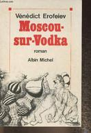 Moscou-sur-Vodka - Erofeiev Vénédict - 1990 - Slav Languages