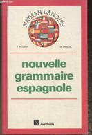 Nouvelle Grammaire Espagnole - Molina F., Pradal M. - 1989 - Cultural