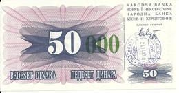 BOSNIE HERZEGOVINE 50000  DINARA 1993 UNC P 55 G - Bosnia And Herzegovina