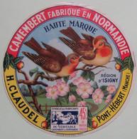Etiquette Camembert - Les Oiseaux - Fromagerie H.Claudel à Pont-Hébert 50 Normandie - Manche   A Voir ! - Cheese