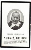 Honderjarige -centenaire Dsp (souvenir-pieux) Amélia De Reu,wdwe Bernardus Wieme ° Waarshoot 1812- + 6-12-1913 - Overlijden
