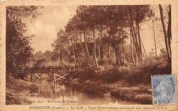 HOSSEGOR - Le Golf - Vieux Pont Rustique Conduisant Aux Parcours 3 Et 4 - état - Hossegor