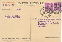 """1940 MERCURE N°410 X 2 Obl """" ST ETIENNE MANUFACTURE LOIRE 15/5/40 """" SUR CP ATELIER MECANIQUE """" ROBUST """" Manufrance - Briefe U. Dokumente"""