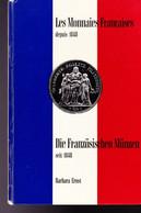 Les Monnaies Françaises Depuis 1948 ( Die Französischen Münzen Seit 1848) De Ernst Barbara - Livres & Logiciels