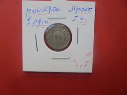 MOUSCRON 5 Centimes SYNDICAT ND +-1910 (A.14) - Monetari / Di Necessità