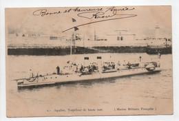 - CPA BATEAUX DE GUERRE - Aquilon, Torpilleur De Haute Mer (Marine Militaire Française) - - Guerra