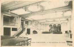 2 X Cpa 33 ARCACHON. Le Cercle Du Casino 1905 - Arcachon