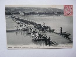 CPA 38 ISERE - VIENNE : Manoeuvres De Pontage Sur Le Rhône - Passage De Troupes - Vienne