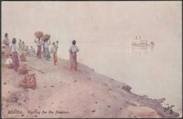 Waiting For The Steamer, Burma, C.1910s - Tuck's Oilette Postcard - Myanmar (Burma)
