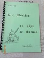 Projet Les Moulins En Pays De Somme - Picardie - Nord-Pas-de-Calais
