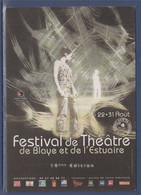Festival De Théâtre De Blaye Et De L'Estuaire, Scènes D'été En Gironde 2008, Les Chantiers, Programme - Teatro