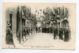 ALGERIE BLIDA  Avril 1903 Mairie Réceptions Voyage Présidentiel Loubet     D06 2021 - Blida