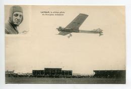AVIATION  Aviateur LATHAM Célebre Pilote Du Monoplan Antoinette 1910    D09 2021 - Piloten