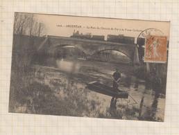 21B1221 ARGENTAN - Le Pont Du Chemin De Fer à La Fosse Corbette Train - Argentan