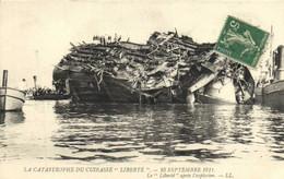 """LA CATASTROPHE DU CUIRASSE  """"LIBERTE"""" 25 Septembre 1911 Le """" Liberté"""" Après L' Explosion RV - Catástrofes"""