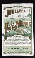 Rare Etiquette Pharmacie Ferranti Tonneins  Pharmacien Huile Foie Morue Norwege - Andere
