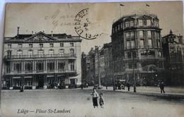 CPA —LIEGE—PLACE ST - LAMBERT - Liège