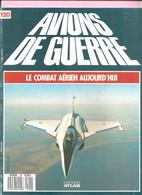 Revues AVIONS DE GUERRE  - Edts ATLAS - Lot De 112 Numéros. - Luchtvaart