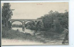 Lavaur   Les Environs Le Pont De Jonquière - Lavaur