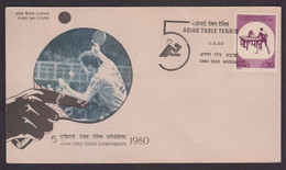 India 1980 Asian Table Tennis Anna Road Madras FDC Cover - Other