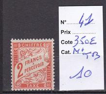 FRANCE TAXE N°41 2 FR.ORANGE-N*.TB-COTE:350 EUROS-VOIR SCAN R/V-R160 - 1859-1955 Postfris