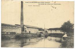 33-ST-ANTOINE-SUR-L'ISLE- Les Bords De L'Isle Aux Papeteries...1910 - Other Municipalities