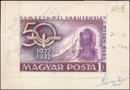 1972 Nemzetközi Vasútegylet 50 éves Bélyegterv Légrády Sándor Tervező Művész Aláírásával (képméret: 135X85 Mm) - Non Classificati