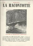 LA RACONTOTTE - HIVER 98-99 - NATURE ET TRADITIONS COMTOISES - FRANCHE-COMTE - Franche-Comté