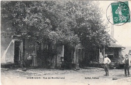 CHEMAUDIN (Doubs) - Rue De Montferrand - Edition Gaillot. Circulée En 1908. Bon état. - Autres Communes