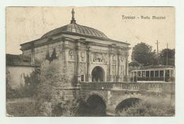 TREVISO - PORTA MAZZINI CON TRAM  -  VIAGGIATA   FP - Treviso