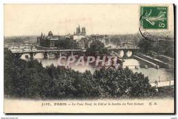 CPA Paris Le Pont Neuf La Cite Et Le Jardin Du Vert Galant - Brücken
