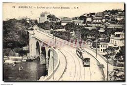 CPA Marseille Le Pont De La Fausse Monnaie Tramway - Unclassified