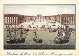33 - Bordeaux - Vue Optique De 1760 De La Porte Et La Place Bourgogne, Avec Ses Beaux Bateaux Sur La Garonne - D'après U - Bordeaux