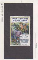 Vignette Patriotique Militaria  Union Des Sociétés De Tir De France Poster Stamp - Military Heritage