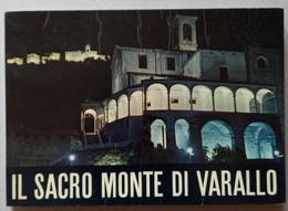 SACRO MONTE DI VARALLO SESIA (VC)  -LE CAPPELLE DEL SANTUARIO ( CART 72) - Storia