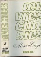 "Karl Marx Et Friedrich Engels - Oeuvres Choisies En Trois Volumes - Tome III - Collection ""Reliée"" - Marx/Engels - 1970 - Slav Languages"