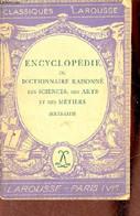 Encyclopédie Ou Dictionnaire Raisonné Des Sciences, Des Arts Et Des Métiers (extraits - Classiques Larousse. - Collectif - Encyclopaedia