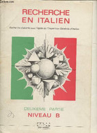 Recherche En Italien - Partie II, Niveau B - Collectif - 0 - Other