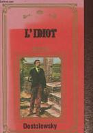 L'idiot - Dostoïevsky Fédor - 1987 - Slav Languages