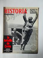 WW2 Magazine HISTORIA Guerre:La Perte De La Grèce-Bataille De Crète-Conquête De L'aérodrome De Maleme-Commandos Français - History