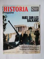WW2 Magazine HISTORIA Guerre:Situation Politique-Ecrasement De La Yougoslavie-Les Allemands Attaquent La Grèce-Balkans - History