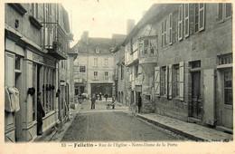 Felletin * Rue De L'église Notre Dame De La Porte * Chapellerie LEVAC... * Hôtel LISSAC * Pharmacie - Felletin