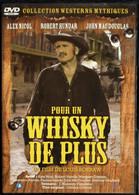 Pour Un Whisky De Plus - Alex Nicol - Robert Hundar - John Mac Douglas . - Western/ Cowboy