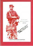 CHARTRES 2012 SEMAINE PHILATELIQUE EXPOSITION THEME FACTEURS - Postal Services